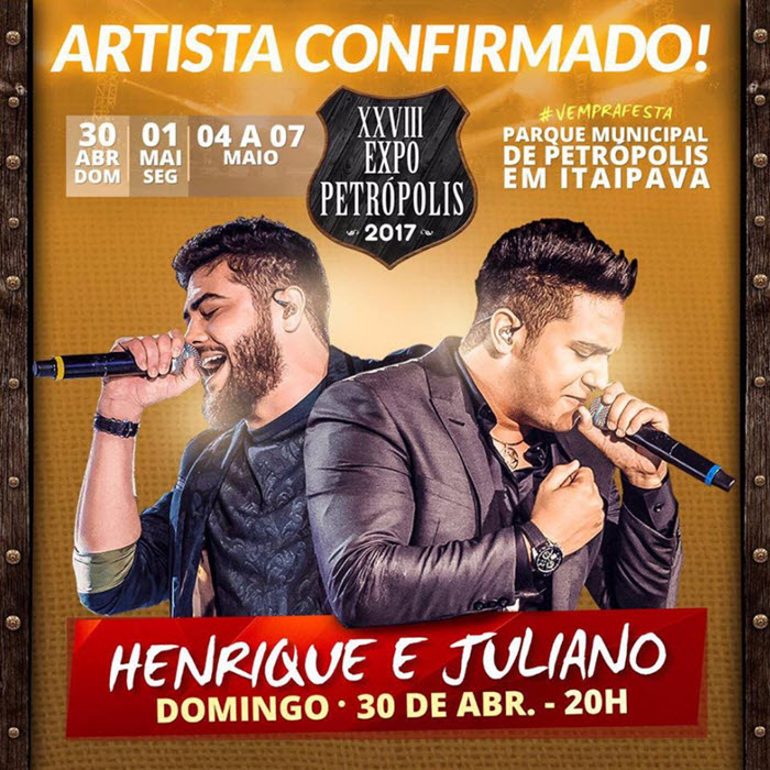 Expo Petrópolis 2017 - Henrique e Juliano